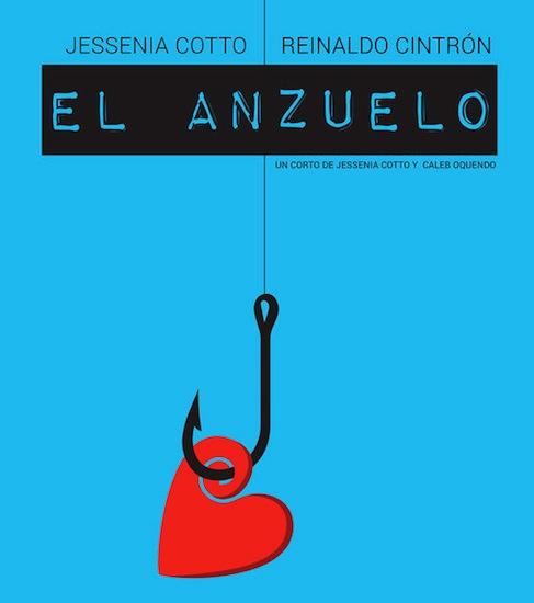 """Cartel del cortometraje, """"El Anzuelo"""", dirigido por Jessenia Cotto y Caleb Oquendo."""