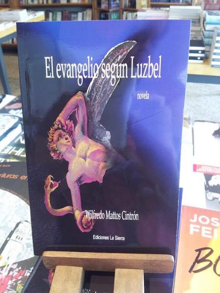 El evangelio según Luzbel, de Wilfredo Mattos es un relato que reinventa al ángel caído. (Suministrada)