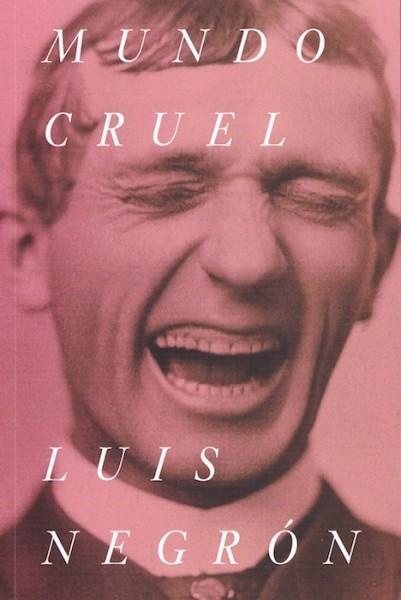 Mundo Cruel, ganó el Premio Literario Lambda de Ficción Gay en 2014. (Suministrada)
