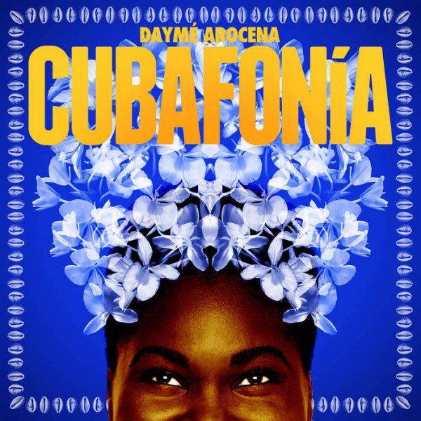 Dayme Arocena, Cubafonia (Bandcamp)